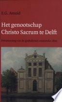 Het genootschap Christo Sacrum te Delft