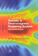 Acoustic And Electromagnetic Scattering Analysis Using Discrete Sources book