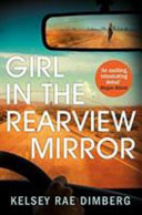 Girl in the Rearview Mirror Book PDF