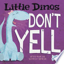Little Dinos Don t Yell