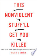 This Nonviolent Stuff ll Get You Killed