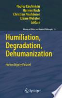 Humiliation  Degradation  Dehumanization