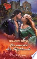 Les mariés des Highlands (Harlequin Les Historiques)