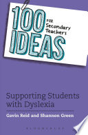 100 Ideas For Secondary Teachers Supporting Students With Dyslexia