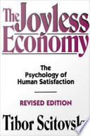 The Joyless Economy   The Psychology of Human Satisfaction