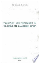 Tradition and Technique in El Libro Del Cavallero Zifar
