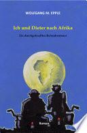 Ich und Dieter nach Afrika