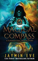 Magical Compass by Jaymin Eve
