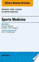 Sports Medicine  An Issue of Primary Care Clinics in Office Practice