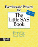 Ebook Exercises and Projects for The Little SAS Book, Fifth Edition Epub Rebecca A. Ottesen,Lora D. Delwiche,Susan J. Slaughter Apps Read Mobile