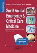 Self Assessment Colour Review of Small Animal Emergency and Critical Care Medicine