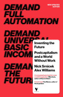 Inventing the Future by Nick Srnicek, Alex Williams/