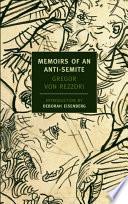 Memoirs of an Anti Semite
