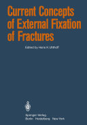 Current Concepts of External Fixation of Fractures