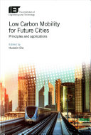 Low Carbon Mobility For Future Cities book