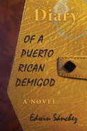 Diary of a Puerto Rican Demigod