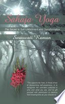 Sahaja Yoga The Secret to Self Unfoldment and Transformation