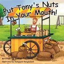 Put Tony S Nuts In Your Mouth