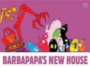 Barbapapa's New House