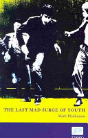 The Last Mad Surge of Youth
