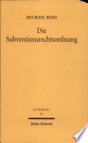 Die Subventionsrechtsordnung