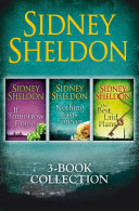 Sidney Sheldon 3-Book Collection: If Tomorrow Comes, Nothing Lasts Forever, The Best Laid Plans : bestselling sidney sheldon novels from the international superstar...