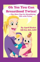 Oh Yes You Can Breastfeed Twins