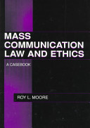 Mass Communication Law and Ethics
