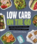 Low Carb On The Go Book