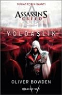 Suikastcinin Inanci Assassins Creed Yoldaslik