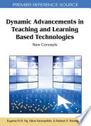 Dynamic Advancements in Teaching and Learning Based Technologies: New Concepts
