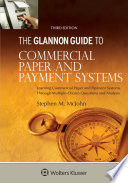 Glannon Guide to Commercial and Paper Payment Systems