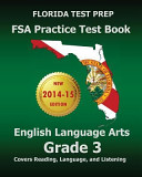 Florida Test Prep FSA Practice Test Book English Language Arts Grade 3