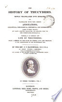 The history of Thucydides  newly tr  and illustr  with annotations   c   by S T  Bloomfield