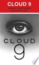 . Cloud 9 .