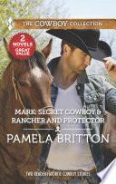 Mark: Secret Cowboy & Rancher and Protector