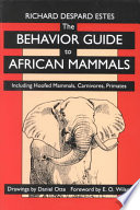 The Behavior Guide to African Mammals