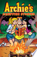 Archie s Campfire Stories