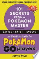 101 Secrets from a PokŽmon Master