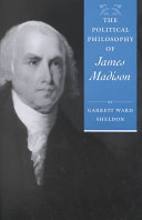 The Political Philosophy of James Madison
