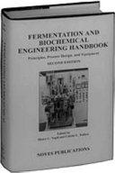 Fermentation and biochemical engineering handbook