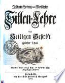 Johann Lorenz von Mosheims Sitten-Lehre Der Heiligen Schrift