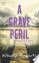 A Grave Peril