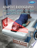 Adaptive Radiography with Trauma  Image Critique and Critical Thinking