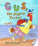 Gus  the Pilgrim Turkey