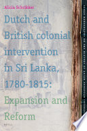 Ebook Dutch and British Colonial Intervention in Sri Lanka, 1780-1815 Epub Alicia Schrikker Apps Read Mobile
