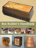 Box Builder s Handbook Box Builder S Handbook Features Unique Box Projects Never Before