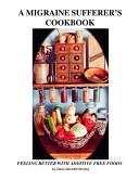 The Migraine Sufferer s Cookbook