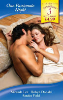 One Passionate Night One Night At Parenga His Bride For One Night His One Night Mistress