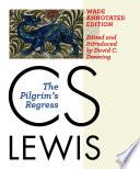 The Pilgrim's Regress by C. S. Lewis